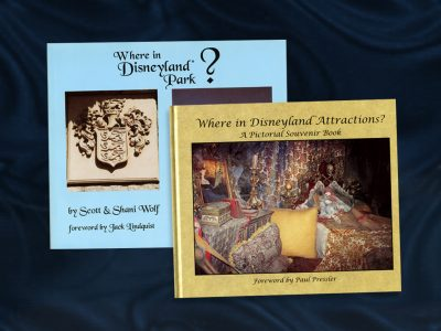 "Where in Disneyland Park? and ""Where in Disneyland Attractions?"" books by Scott & Shani Wolf"